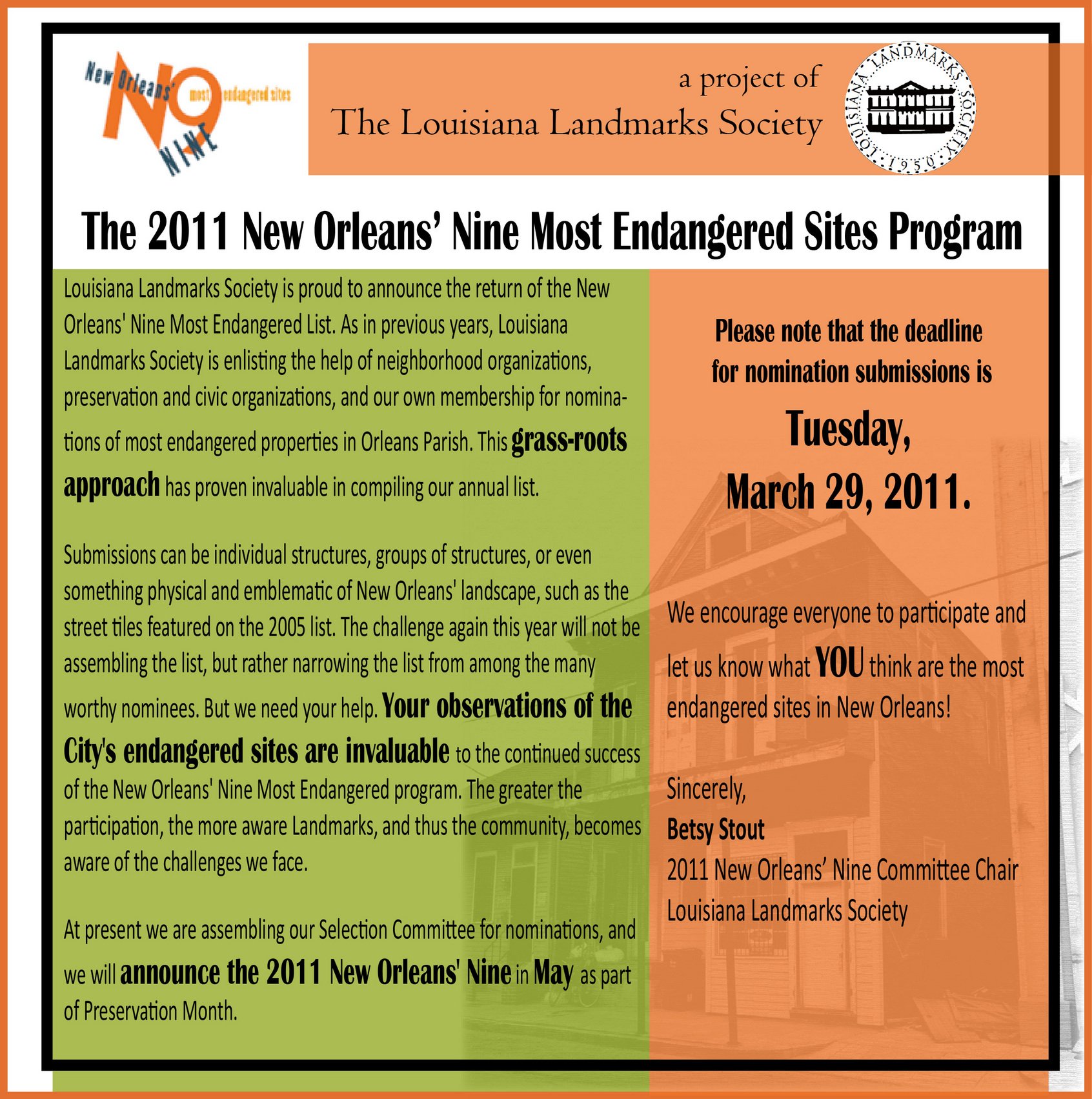 It's nomination time for the 2011 New Orleans' Nine Most Endangered Sites listing.  The deadline for submissions is March 29, 2011.